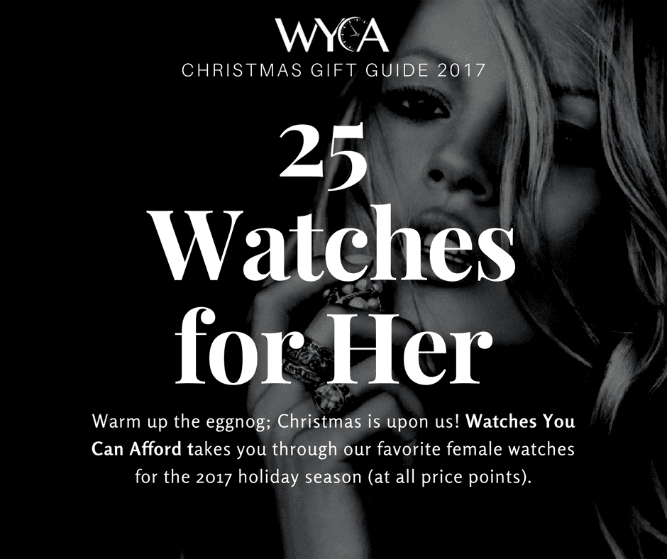 WYCA Christmas Guide: 25 Watches for Her