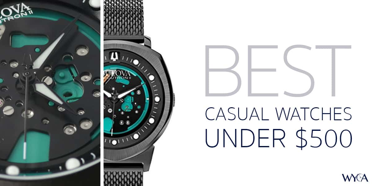 Alright Guys, Here Are the Best Casual Watches Priced Under $500
