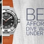 Best Affordable Dive Watches Priced Under $1,000
